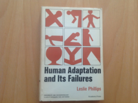 Human adaption and its failures - L. Phillips