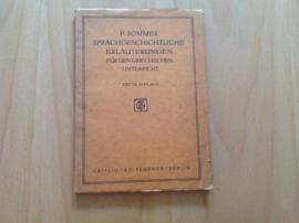 Sprachgeschichtliche Erläuterungen für den Griechischen Unterricht - F. Sommer