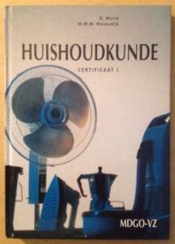 Huishoudkunde certificaat 1 - G. Morie / M.M.M. Riemsdijk