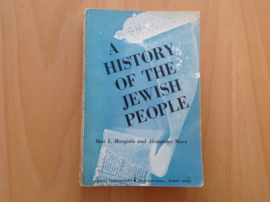 A history of the Jewish people - M.L. Margolis / A. Marx