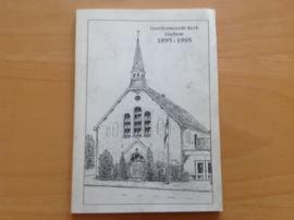 Gereformeerde Kerk Lochem 1895-1995 - F. Vaatstra / C. de Wilde