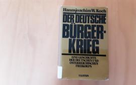 Der Deutsche Bürgerkrieg - H.W. Koch