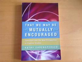 That we may be mutually encouraged - K. Ehrensperger