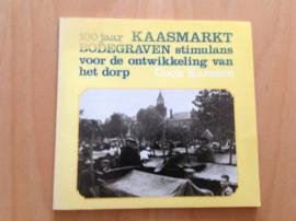 100 Jaar Kaasmarkt Bodegraven - C. karssen