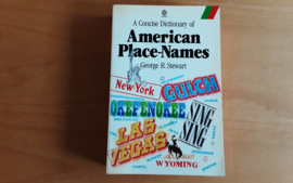 A Concise Dictionary of American Place-Names - G.S. Stewart
