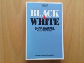 Black & White - S. Naipaul