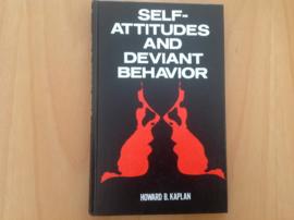 Self-attitudes and deviant behavior - H.B. Kaplan