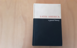 Latin America: A general history - J.E. Fagg