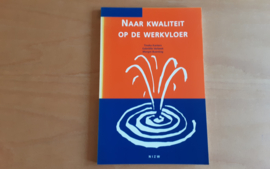 Naar kwaliteit op de werkvloer - T. Kanters / G. Verbeek / M. Buenting