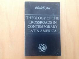 Theology of the crossroads in contemporary Latin America - O.E. Costas