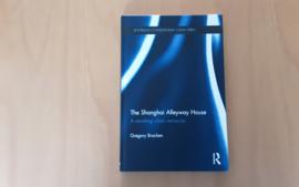 The Shanghai Alleyway House - G. Bracken