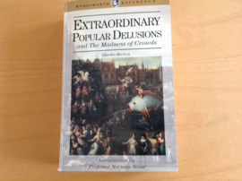Extraordinary popular delusions and the madness of crowds - C. Mackay