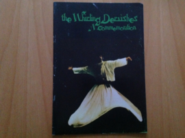 The Whirling Dervishes . A commemoration