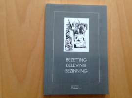 Bezetting, beleving, bezinning, 1940-1945 in Amsterdam Benoorden het IJ - A. Karreman