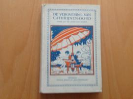 De verovering van Cathrijnen-Oord - J. de Boer-van Strien