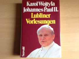 Lubliner Vorlesungen - K. Wojtyla / Johannes Paul II