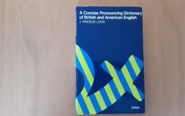 A Concise Pronouncing Dictionary of British and American English - J.W. Lewis