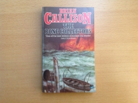 The Bone Collectors - B. Callison