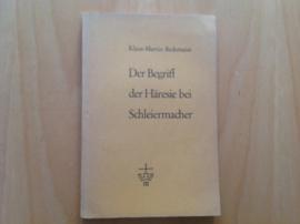 Der Begriff der Häresie bei Schleiermacher - K.-M. Beckmann