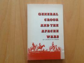 General Crook and the Apache Wars - C.R. Lummis