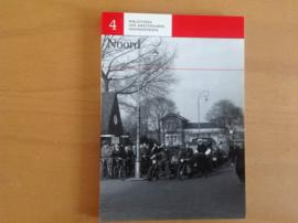 'Bibliotheek van de Amsterdamse herinneringen 4 Noord - P. Arnoldussen / C. Schönfeld