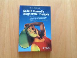 So hilft Ihnen die Magnetfeld-Therapie - C. Thuile