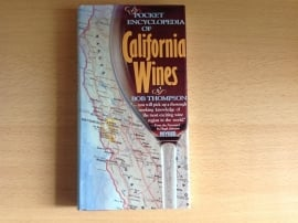 The pocket encyclopedia of California Wines - B. Thompson