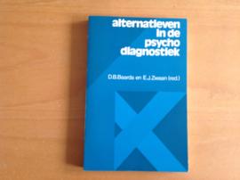 Alternatieven in de psychodiagnostiek - D.B. Baarda / E.J. Zwaan