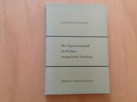 Das Eigentumsbegriff als Problem evangelischer Theologie - G.W. Locher