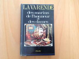 Des Marins de l'honneur et des dames - J. de la Varende