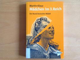 Mädchem im 3. Reich - M. Klaus
