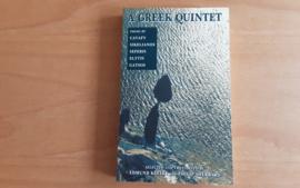 A Greek Quintet - C.P. Cavafy / A. Sikelianos / G. Seferis / O. Elytis / N. Gatsos