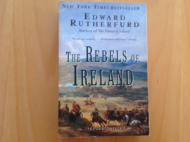 The Rebels of Ireland - E. Rutherfurd