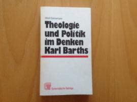 Theologie und Politik im Denken Karl Barths - U. Dannemann