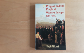 Religion and the People of Western Europe 1789-1970 - H. McLeod