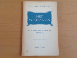 Het voetballen  - F.J.J. Buytendijk