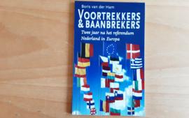 Voortrekkers en Baanbrekers - B. van der Ham