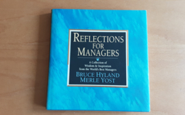 Reflections for managers - B. Hyland / M. Yost