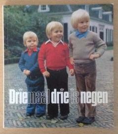 Driemaal drie is negen - Dra. M.G. Schenk / A. Mac Gillavry
