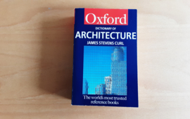 A Dictionary of Architecture - J.S. Curl