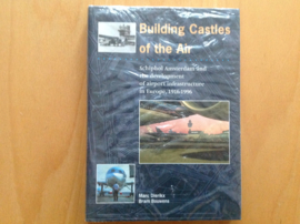 Building castles of the air - M. Dierikx / B. Bouwens