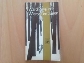 Wierook en tranen - W. Ruyslinck