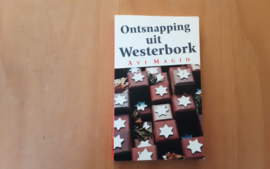 Ontsnapping uit Westerbork - A. Magid
