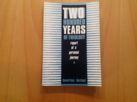 Two hundred years of theology - H. Berkhof