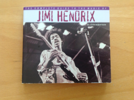 The complete guide to the music of Jimi Hendrix - J. Robertson