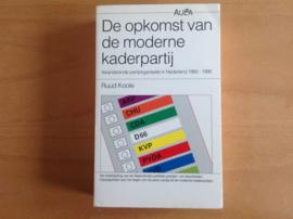 De opkomst van de moderne kaderpartij - R. Koole