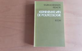 Kernthema's van de politicologie - M. van Schendelen