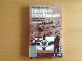 Stille Hilfe für braune Kameraden - O. Schröm / A. Röpke