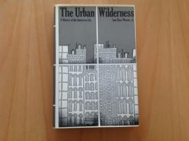 The urban wilderness - S. Bass Warner jr.