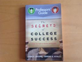 The secrets of college success - L,F, Jacobs / J.S. Hyman